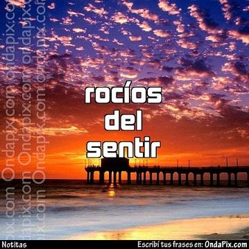 ROCÍOS DEL SENTIR   (dueto literario) Rocios10