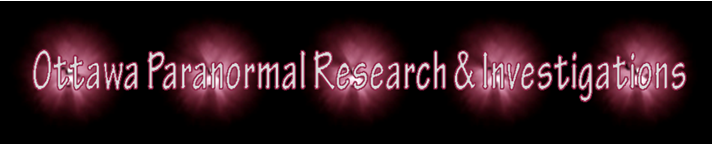 Official Forum for Ottawa Paranormal Research & Investigations.