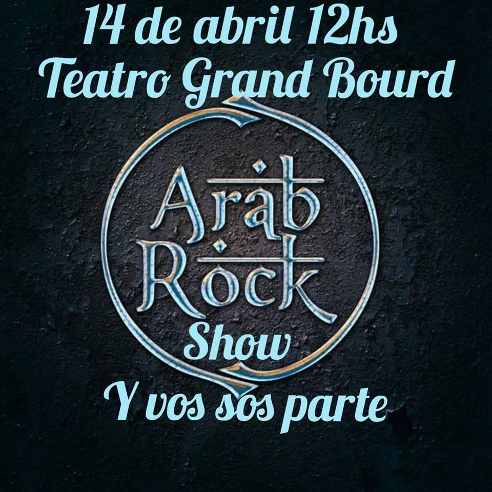 El domingo, el gran show en el teatro Grand Bourg, vuelve la Arab Rock de Sergio Montana. Aviso_91