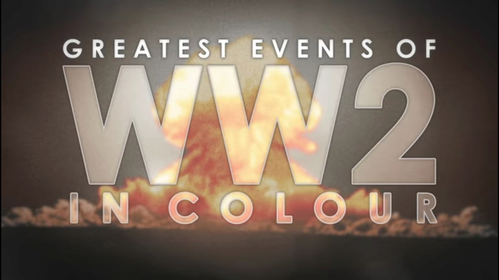 Greatest Events of WWII in colour (VOST) Screen14