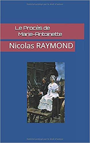 Le Procès de Marie-Antoinette par Nicolas Raymond 41zb2b10