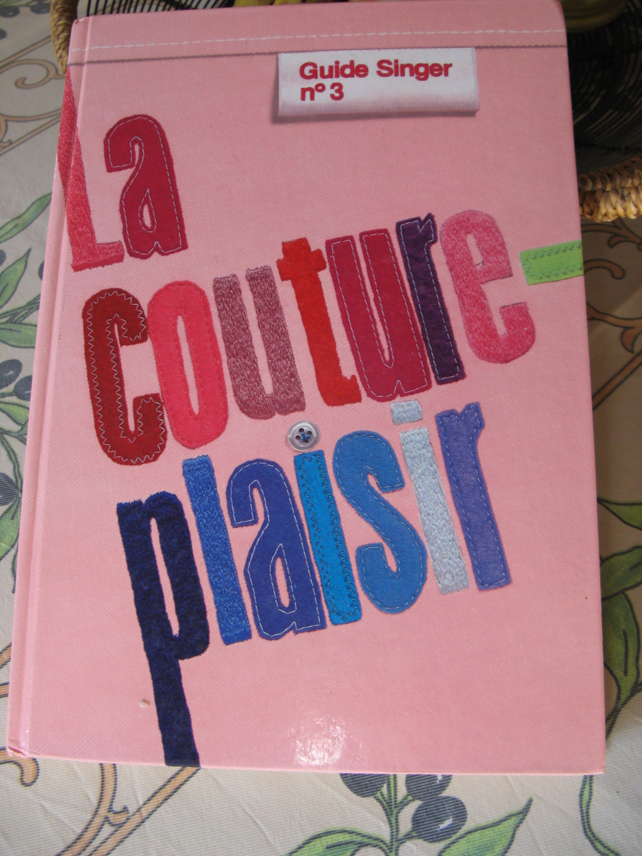 Volume 3 - la couture plaisir SINGER Img_4120