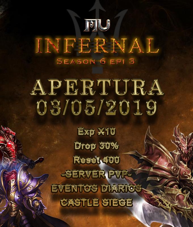 Mu Infernal S6[ Exp: 10x l Drop: 30% ] Apertura 03/05/2019 Estren10