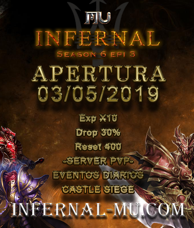 Mu Infernal S6[ Exp: 30x l Drop: 70% ] Apertura 03/05/2019 Estren12