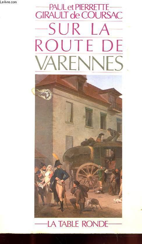 Sur la route de Varennes.  De Pierrette et Paul Girault de Coursac  23433510