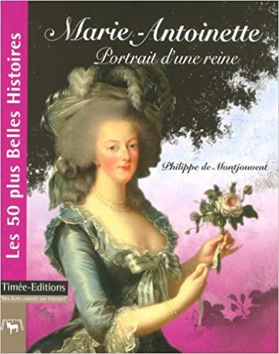 """""""Marie-Antoinette : Portrait d'une reine"""" par Philippe de Montjouvent 517b4a10"""