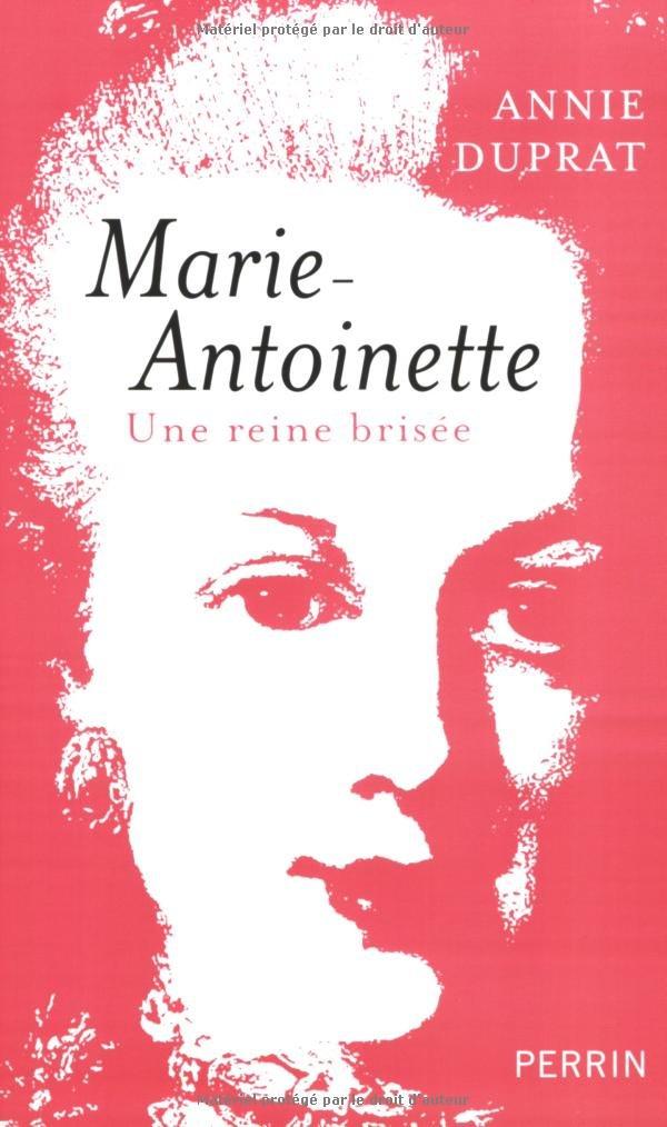 Annie Duprat : Marie-Antoinette  61kxls10