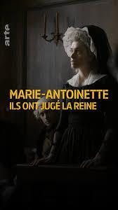 """Marie-Antoinette, """" Ils ont jugé la reine """". Docu-fiction sur Arte - Page 3 Downlo10"""
