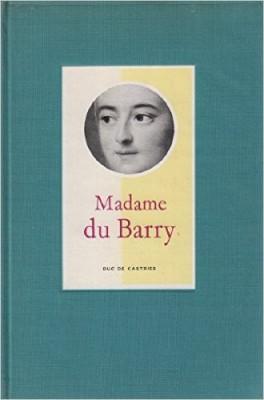 Jeanne Bécu, comtesse du Barry - Page 10 Madame12