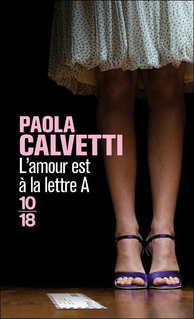 [Calvetti, Paola] L' amour est à la lettre A Livre11
