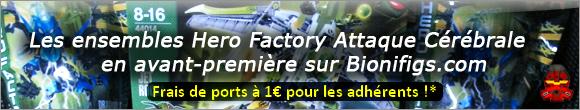 [Association] Hero Factory été 2013 en avant première avec BIONIFIGS Hf_20110