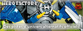 [Univers] Hero Factory : Des pistes d'univers alternatifs officiels Hf_alt10
