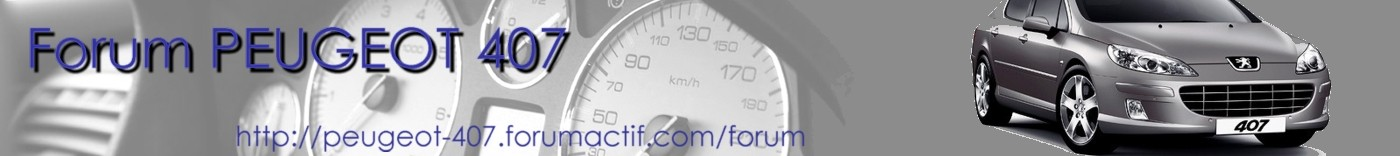 Forum PEUGEOT 407