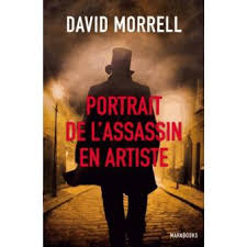 [Morell, David] Portrait de l'assassin en artiste Index13