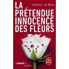 [Calderon, Franck & Moras (de), Hervé] La prétendue innocence des fleurs Index15