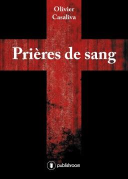 [Casaliva, Olivier] Prières de sang Casali10