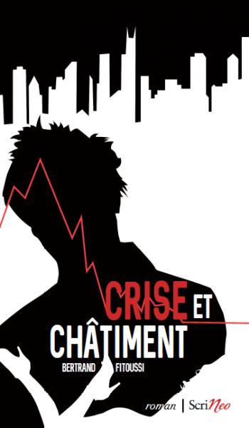[Editions Scrineo] Crise et Châtiment de Bertrand Fitoussi Crise-10