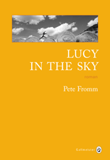 [Editions Gallmeister] Lucy in the sky de Pete Fromm Lucy_o10