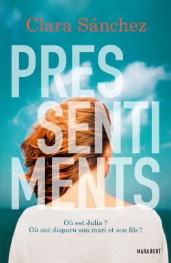 [Editions Marabout] Pressentiments de Clara Sanchez Sanche10