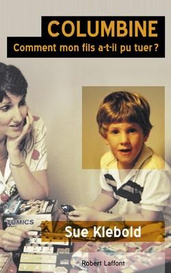 COLUMBINE : COMMENT MON FILS A-T-IL PU TUER? de Susan Klebold Couv1713