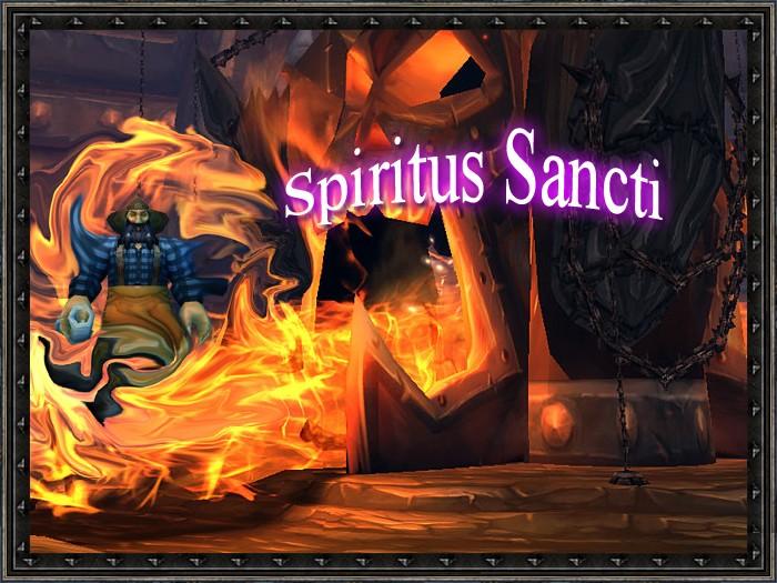 Spiritus sancti / Alliance / Cho'gall