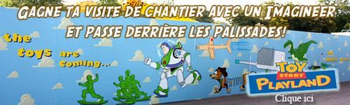 [Fan exclusive] Gagne ta visite du chantier de Toy Story Playland ! (trip reports page 12) Concou11