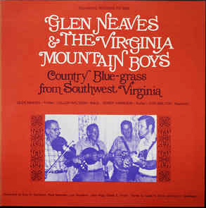 Glen Neaves & The Virginia Mountain Boys