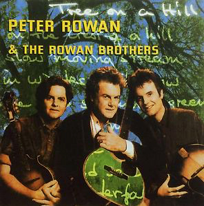 Peter Rowan & The Rowan Brothers