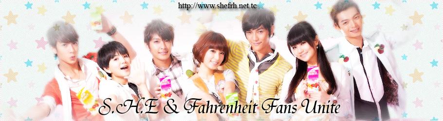 ☆S.H.E & Fahrenheit Fans Unite☆