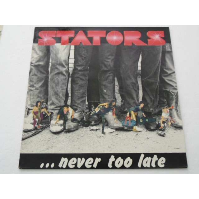 STATORS Never Too Late (1985 - 2017) Réédition ou non ? 11700010