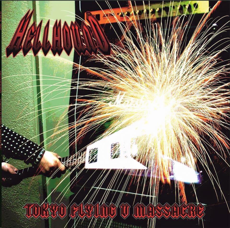 """HELLHOUND  """"Tokyo Flying V Massacre""""  (Heavy Metal Japon 2002)  12799110"""
