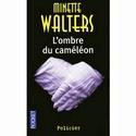 [Walters, Minette] L'ombre du Caméléon 84cc2911