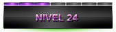 Nivel 24