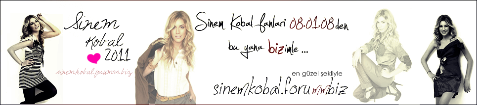 Sinem KOBAL Fan Club