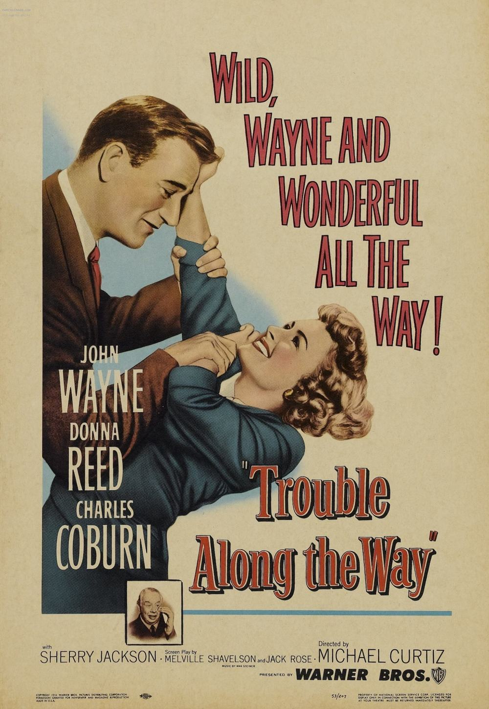L'Homme de Bonne Velonté -  Trouble Along The Way - 1953 Un-hom10