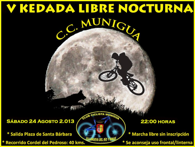 V KEDADA LIBRE NOCTURNA C.C. MUNIGUA 24-08-13 Cartel10