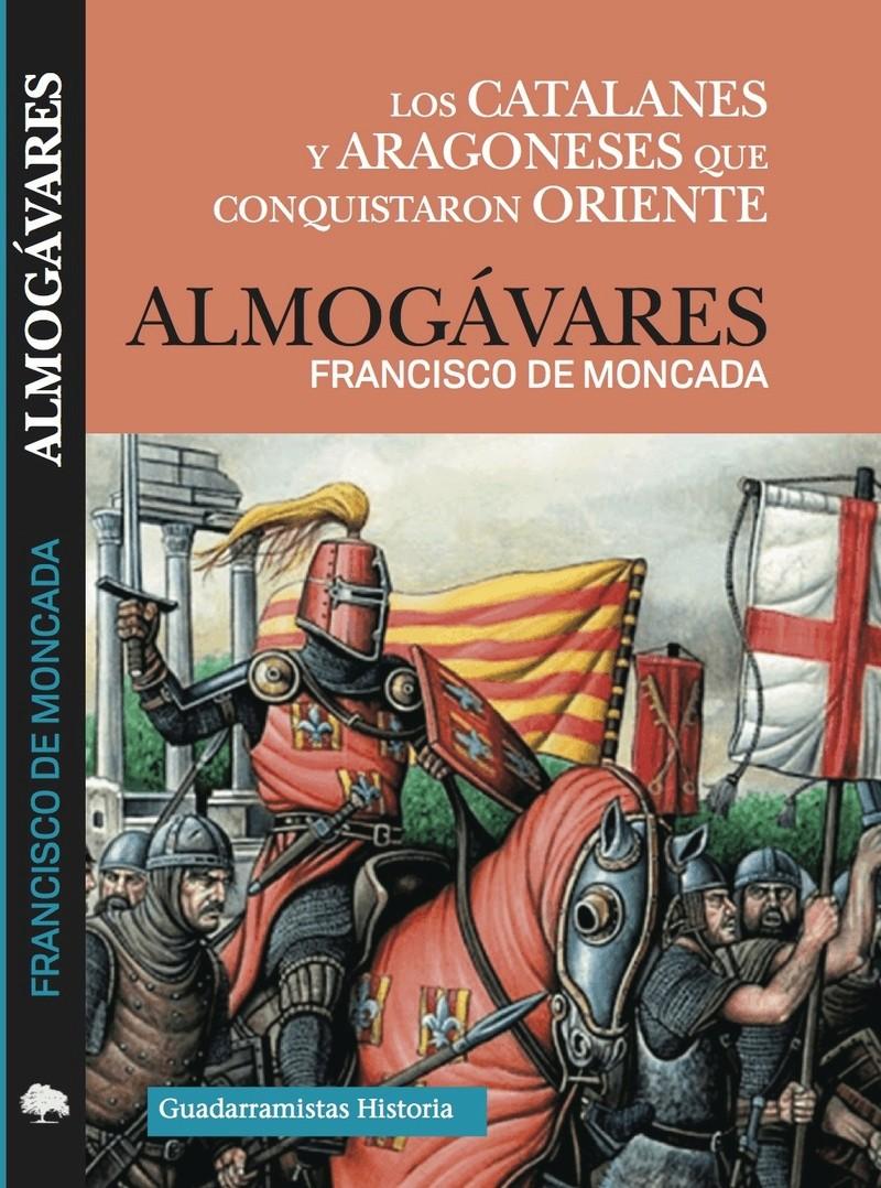 Los catalanes y aragoneses que conquistaron Oriente Portad10