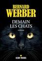 [Werber, Bernard] Demain les chats 51encx10