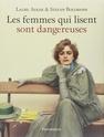 [Adler, Laure et Bollmann, Stefan] Les femmes qui lisent sont dangereuses  81blkn10