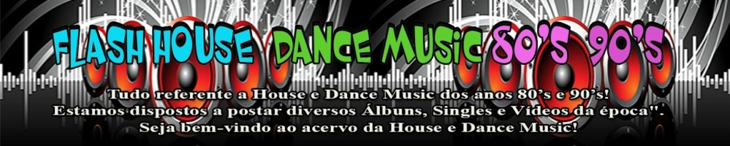 Flash House & Dance Music 80's 90's Capa_l10