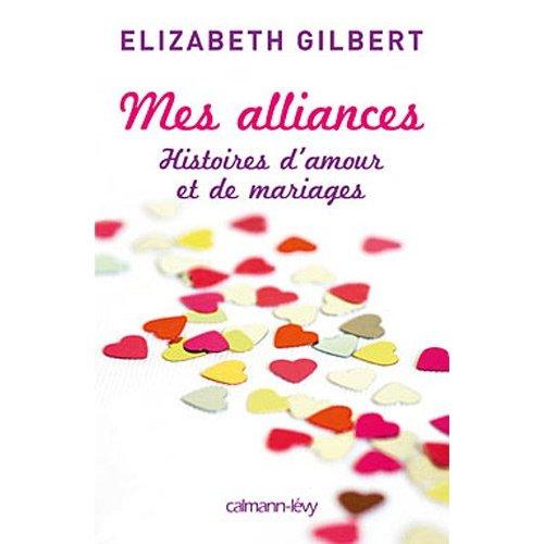 MES ALLIANCES de Elizabeth Gilbert 41jsw210