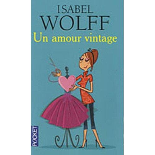 UN AMOUR VINTAGE d'Isabel Wolff 41nck-10
