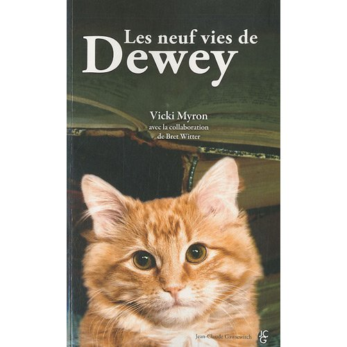 LES NEUFS VIES DE DEWEY de Vicky Myron 5164bf10