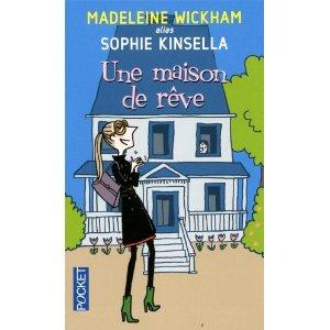 UNE MAISON DE REVE de Madeleine Wickham alias Sophie Kinsella 51aarv10