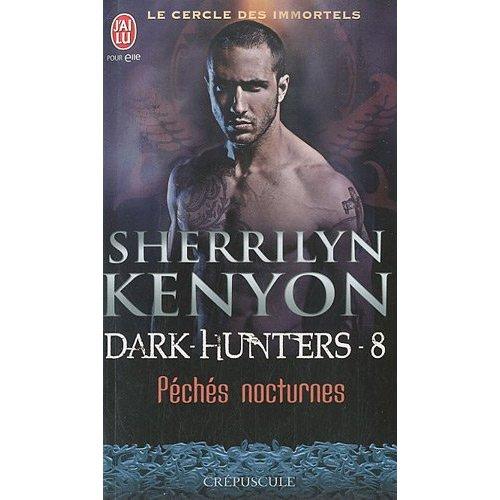 LE CERCLE DES IMMORTELS - DARK HUNTERS (Tome 08) PECHES NOCTURNES de Sherrilyn Kenyon 51djpg10