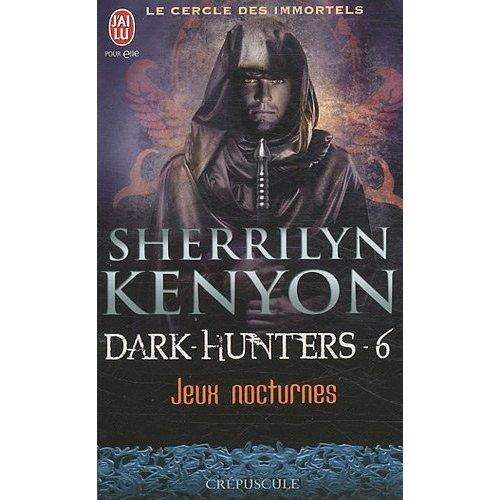 LE CERCLE DES IMMORTELS - DARK HUNTERS (Tome 06) JEUX NOCTURNES de Sherrilyn Kenyon 51kaen10