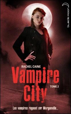 VAMPIRE CITY (Tome 02) LA NUIT DES ZOMBIES de Rachel Caine 97820111