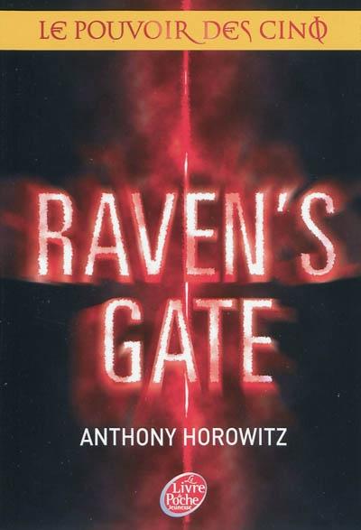 LE POUVOIR DES CINQ (Tome 1) RAVEN'S GATE de Anthony Horowitz 97820113
