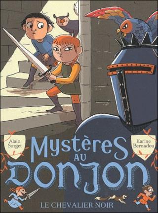 MYSTERES AU DONJON (Tome 1) LE CHEVALIER NOIR de Alain Surget 97820812