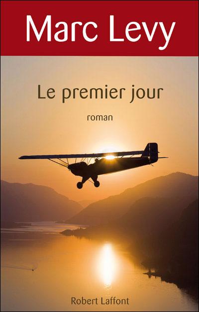 LE PREMIER JOUR de Marc Levy 97822210
